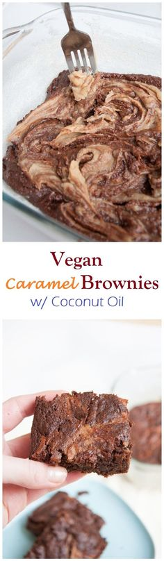 Vegan Caramel Brownies Recipe w/ Coconut Oil | VeganFamilyRecipes.com | #clean eating #eatclean #dessert #chocolate #whole grain