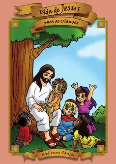 A vida de Jesus para as crianças  Livro ilustrado contando a vida de Jesus no ponto de vista espírita. 244 páginas, 52 capítulos com atividades. Realização do projeto gráfico, ilustrações e diagramação.