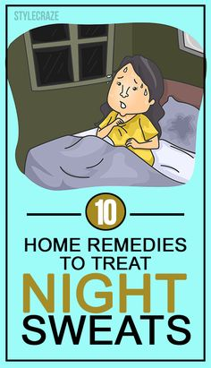 10 Home Remedies To Treat Night Sweats