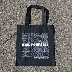 Image of Hail Yourself Tote Bag - May Take Up to 2 Weeks to Arrive