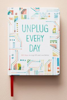 Slide View: 1: Unplug Every Day