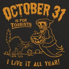 💀Everyday is Halloween!🎃 Halloween is approaching fast. Looking for what to wearthis halloween? Then look no further as you get amazing halloween t shirt right here Retro Halloween, Halloween Tags, Theme Halloween, Halloween Quotes, Halloween Horror, Fall Halloween, Halloween Crafts, Halloween Decorations, Halloween Costumes