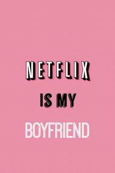 Netflix is BAE!!!