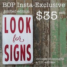 """Limited edition small size Look for Signshand painted sign.  Weather worn white with crimsonletters.     9"""" X 5.5"""" X .75""""    sign will ship in two weeks. 