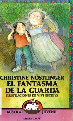 """""""El fantasma de la guarda"""" Christine Nöstlinger e ilustraciones de Viví Escrivá."""