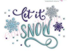 Let It Snow - Snowflakes - Winter Christmas Holiday Design - Instant Download Machine embroidery design
