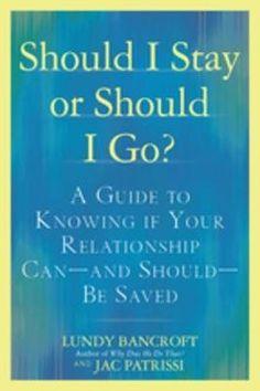 Should I Stay or Should I Go? by Lundy Bancroft, JAC Patrissi: 9780425238899   PenguinRandomHouse.com: Books