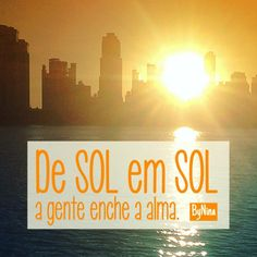 """De Sol em Sol a gente enche a alma!"" ByNina #frases #sol #recharge #recarregando #pordosol #bynina #instabynina #alma #energia #natureza #namaste Best Quotes, Life Quotes, Pop Art Illustration, Sunset Sea, Summer Quotes, Love Yourself Quotes, How To Stay Motivated, Quotations, Texts"