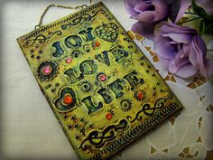 Joy Love Life  Inspirational  plaque by MariangelaArt on Etsy, $18.00