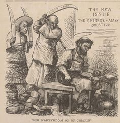 Harper's Weekly cartoon, The Martyrdom of St Crispin. The cartoon depicts cheap Chinese labour undercutting American Labour. The Order of the Knights of St Crispin was an American labour union of shoeworkers in the Northeast Political Art, Political Cartoons, Us History, American History, History Cartoon, Yellow Peril, Society Problems, Ugly Americans, History Lesson Plans