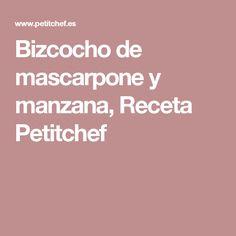 Bizcocho de mascarpone y manzana, Receta Petitchef Juices, Sweet Recipes, Desserts, Pret A Manger, Crack Cake, Pies, Meal, Egg, Mascarpone