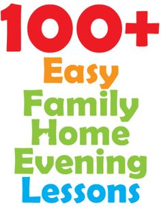 100+ Quick and Easy Family Home Evening Activities #mormon