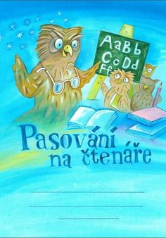 Pasování na čtenáře School Humor, Funny Kids, Alphabet, Classroom, Teaching, Education, Books, Literature, Livros