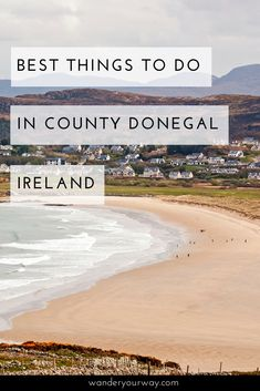 Have you been to County Donegal? It's a wild and rugged part of Ireland that doesn't see as many visitors as other places. But there's so much to see and do and it's absolutely stunning! Click through to find out more.
