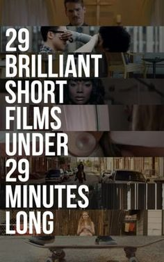 29 Brilliant Short Films You Can Watch In 29 Minutes
