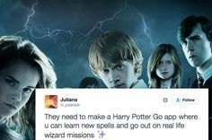 A Harry Potter Go App.  Now THAT I would play ;o)!  Please make it happen, Jo.