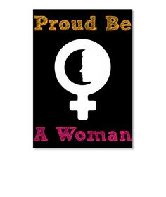 Proud Be A Woman Black Sticker Front