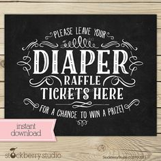 Chalkboard Baby Shower Diaper Raffle Ticket Sign Print by stockberrystudio Baby Shower Signs, Baby Shower Diapers, Baby Shower Games, Baby Shower Parties, Baby Boy Shower, Baby Shower Chalkboard, Chalkboard Signs, Chalkboard Print, Jamel