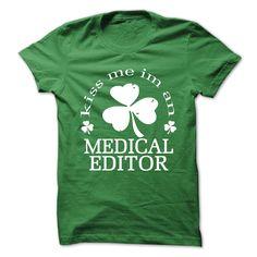 (New Tshirt Great) Medical Editor [Tshirt design] Hoodies, Tee Shirts