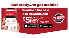 Check out our new mobile app! A sure way to start collecting rewards points and saving BIG at Yeagers Ace Hardware!
