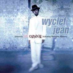Wyclef Jean - The Carnival