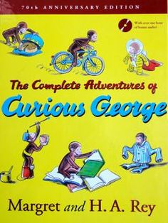 Classic Children's Books - The Complete Adventures of Curious George Curious George, Toddler Books, Childrens Books, Good Books, My Books, Teen Books, 70th Anniversary, Children's Literature, Adventure