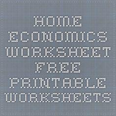 Home Economics Worksheet - Free Printable Worksheets