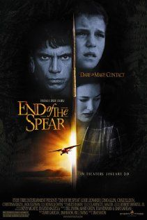 End of the Spear - True and amazing story. It's hard to believe it actually happened.