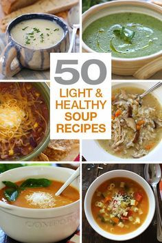50 Light & Healthy Soup Recipes –perfect for the Fall and leftovers are perfect to pack for lunch!