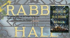 An Enigmatic Gothic Tale | Review of 'Black Rabbit Hall'