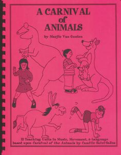 Carnival of Animals ( Disc Hidden Carnival Of The Animals, 4 Year Olds, Music Education, Classical Music, Early Childhood, The Unit, Teaching, Activities, Books
