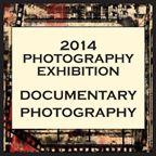 Documentary Photography Exhibition