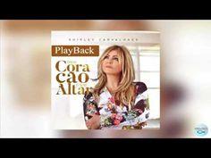 Shirley Carvalhaes - Vai dar Certo (PlayBack) - YouTube