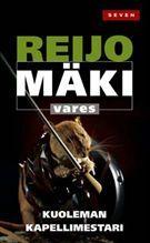 Kuoleman kapellimestari - Reijo Mäki - Nidottu, pehmeäkantinen (9789511246886) - Kirjat - CDON.COM