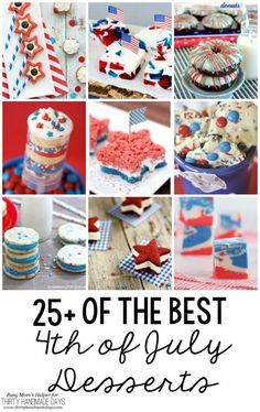 25 of the Best of July Desserts. So many great dessert ideas for your fourth of July party! Blue Desserts, 4th Of July Desserts, Fourth Of July Food, 4th Of July Celebration, 4th Of July Party, July 4th, Holiday Treats, Holiday Fun, Holiday Desserts