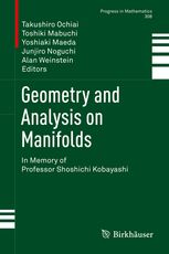 Geometry and analysis on manifolds : in memory of professor Shoshichi Kobayashi / Takushiro Ochiai, Toshiki Mabuchi, Yoshiaki Maeda, Junjiro Noguchi, Alan Weinstein, editors. 2015. Máis información: http://www.springer.com/us/book/9783319115221