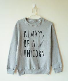 Siempre ser un unicornio camiseta unicornio camiseta camiseta divertida camiseta animal unicornio suéter puente suéter manga larga camiseta mujer camiseta hombres camiseta