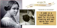 Comb Invented by Madam C.J. Walker: A #comb is a toothed device used for styling, cleaning and managing #hair and #scalp. Via: www.goego.in