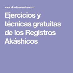 Ejercicios y técnicas gratuitas de los Registros Akáshicos