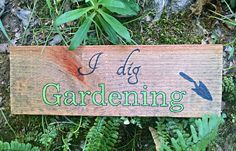 Items similar to Rustic Wood Sign I dig gardening on Etsy Reclaimed Wood Signs, Rustic Wood Signs, Salvaged Wood, Dig Gardens, Sign I, Shops, Diy Crafts, Etsy Shop, Handmade Gifts