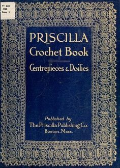 Internet Archive, Crochet: Free public domain digital copies of out of print crochet books. Great resource!