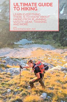 The ultimate guid to hiking. Learn how to plan a hike, how to train for a hike, what gear you need and how to advance your hiking skills. #outdoorskills #hiking #hikingskills #hikingtips