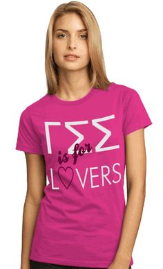 Gamma Sigma Sigma Is For Lovers Ladies T-Shirt