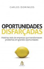 Baixar Livro Oportunidades Disfarçadas - Carlos Domingos em PDF, ePub e Mobi