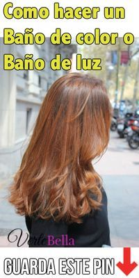 Como Hacer Un Baño De Color O Baño De Luz Hair Color Formulas Color Shampoo Hair Color