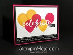 "handmade birthday card featuring Stampin Up Celebrations Duo Balloon Adventures  embossing folder ... ""celebrate"" debossed so stamped balloon color doesn't touch the word ... created by Michelle Gleeson Stampinup"