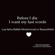 Ya Rabb, Let my last dying breath be 'La ilaha illallah Muhammadur Rasulullah' please Ameen! IN SHA ALLAH! Imam Ali Quotes, Allah Quotes, Muslim Quotes, Religious Quotes, Karma Quotes, Breakup Quotes, Life Quotes, Beautiful Islamic Quotes, Islamic Inspirational Quotes