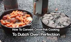 How To Convert Crock-Pot Cooking to Dutch Oven Perfection. See how you can have your favorite slow cooked meals while camping or in an emergency.