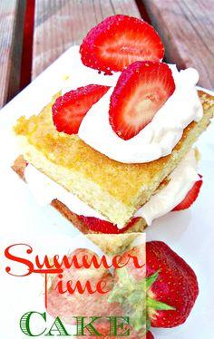 Lou Lou Girls : Summer Time Cake! #Summer #cake #recipe #strawberries #fresh #yum #dessert #BBQ #picnic #delicious