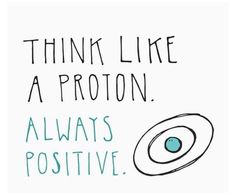 Be Positive! #Quotes